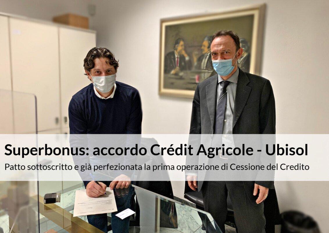 SUPERBONUS: ACCORDO TRA CRÉDIT AGRICOLE E UBISOL